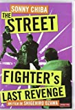 The Street Fighter`s Last Revenge DVD