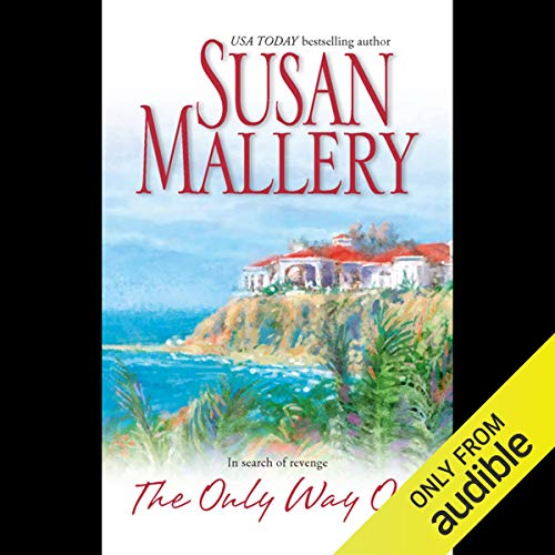 The Only Way Out Audiobook By Susan Mallery cover art