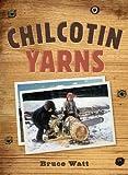 Chilcotin Yarns (English Edition)...