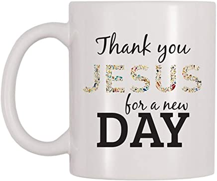 69574190724 AliceHitMood - Thank You Jesus For A New Day Mug, Religious, Religion, God