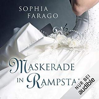 Maskerade in Rampstade                   Autor:                                                                                                                                 Sophia Farago                               Sprecher:                                                                                                                                 Nora Jokhosha                      Spieldauer: 7 Std. und 9 Min.     280 Bewertungen     Gesamt 4,2