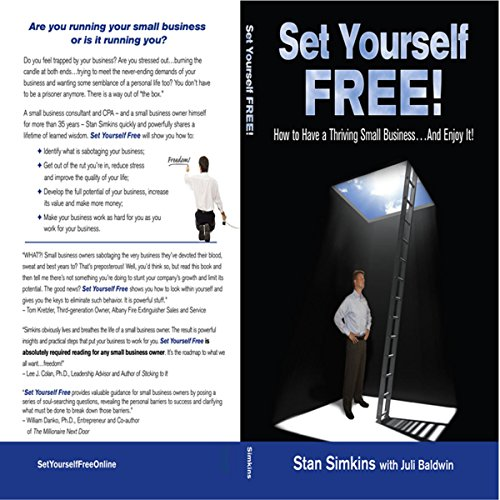 Set Yourself Free: How to Have a Thriving Small Business...and Enjoy It! audiobook cover art