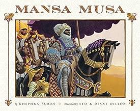 Mansa Musa: The Lion of Mali