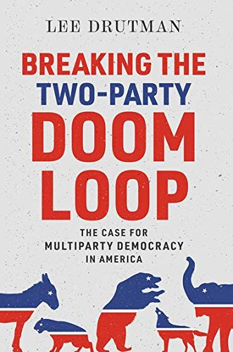 Breaking the Two-Party Doom Loop: T…