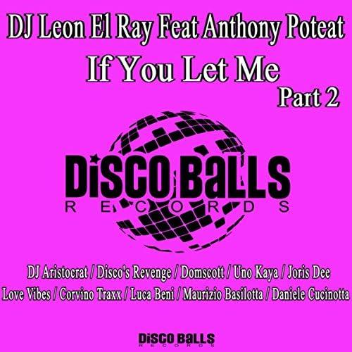 DJ Leon El Ray Feat Anthony Poteat