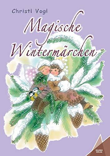 Magische Wintermärchen (German Edition)