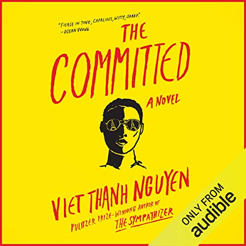 The Committed Audiobook By Viet Thanh Nguyen cover art