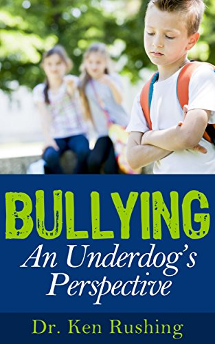 Bullying.An Underdog's Perspective