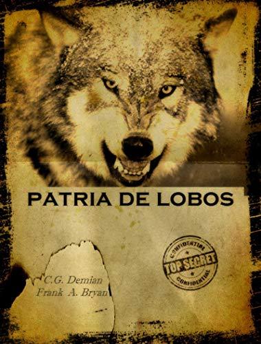 Patria de Lobos (Tierra de Lobos nº 1)