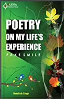 Poetry On My Lifes Experience Fake Smile