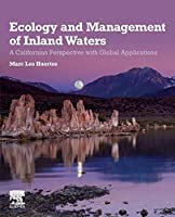 Ecology and Management of Inland Waters: A Californian Perspective with Global Applications