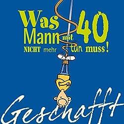 Geburtstagsgedichte Zum 40 Geburtstag Kurze Sprüche Und Weisheiten