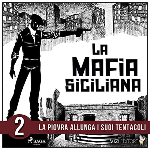 La storia della mafia siciliana 2 Titelbild