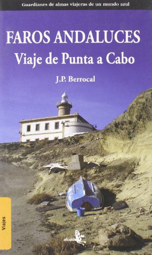 Faros Andaluces Viaje De Punta A (VIAJES)