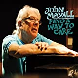 Find a Way to Care von John Mayall