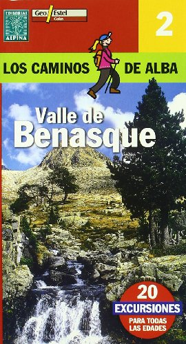Valle de Benasque (Camins de l