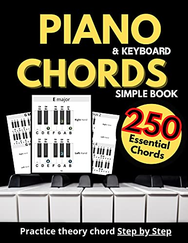 Piano & Keyboard Simple Chords Book, Theory Chord Step by Step,: Practice 250 Essential Chords, Learn to Play Chords, Made Easy to Use, For Every Musicians, Large Print (English Edition)