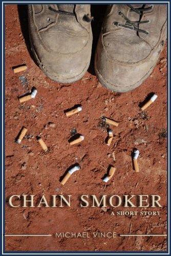 Chain Smoker: A Short Story (English Edition)