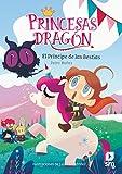 Princesas Dragón: El príncipe de las bestias: 8