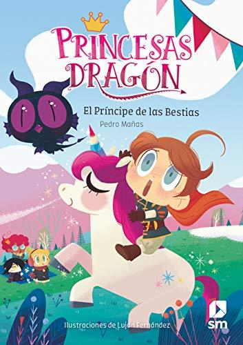 Princesas Dragón: El príncipe de las bestias