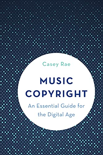 Music Copyright: An Essential Guide for the Digital Age (English Edition)