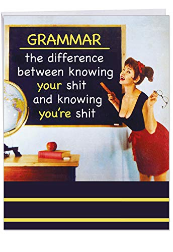 Extra Large Funny Birthday Card - 'Grammar' With Envelope (XL Size 8.5 x 11 Inch) - Big Happy Birthday Card for Greetings, Gifts and Bday Wishes - Hilarious Joke Adult Humor Category J4126BDG