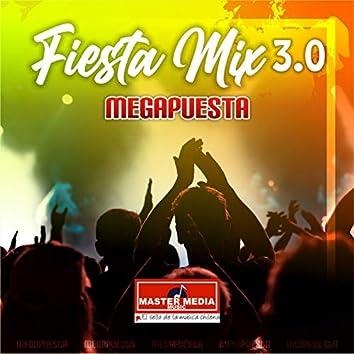 Fiesta Mix 3.0 Megapuesta: Me la Pagaras / Me Engañaste / Ahora Lloras / Quedate Aquí