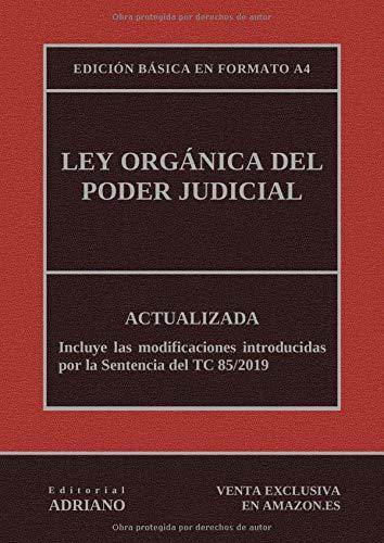 Ley Orgánica del Poder Judicial (Edición básica en formato A4): Actualizada, incluyendo la última reforma recogida en la descripción