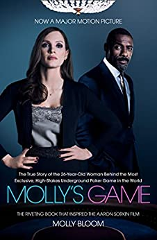 [Molly Bloom]のMolly's Game: The Riveting Book that Inspired the Aaron Sorkin Film (English Edition)