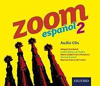 Zoom español 2 Audio CDs