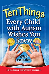 Ten things about autism- how to understand kids with ASD