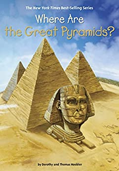 Where Are the Great Pyramids? (Where Is?) by [Dorothy Hoobler, Thomas Hoobler, Who HQ, Jerry Hoare]