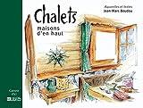 Chalets : Maisons d'en-haut