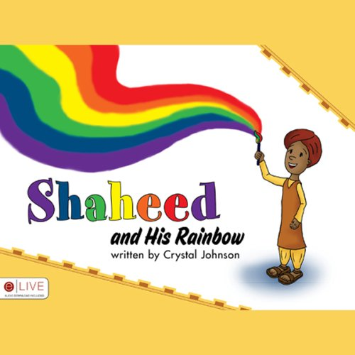 Shaheed and His Rainbow audiobook cover art