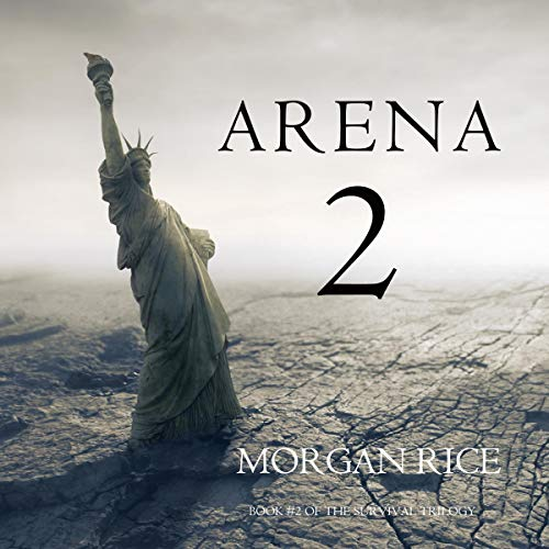 Arena 2: The Survival Trilogy, Book 2