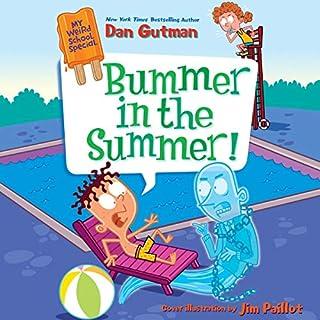 My Weird School Special: Bummer in the Summer! audiobook cover art