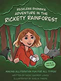 Reckless Rhonda's Adventure In The Rickety Rainforest: Making Alliteration Fun For All Types!...