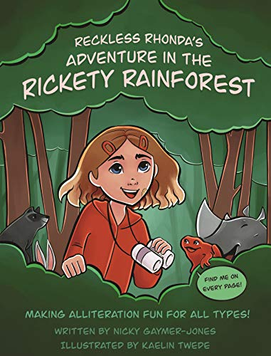 Reckless Rhonda's Adventure In The Rickety Rainforest: Makin