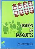 Gestión de banquetes: 16 (Ciclos formativos. FP grado medio. Hostelería y turismo)