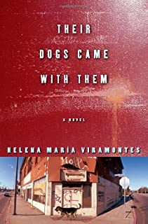 Their Dogs Came with Them: A Novel