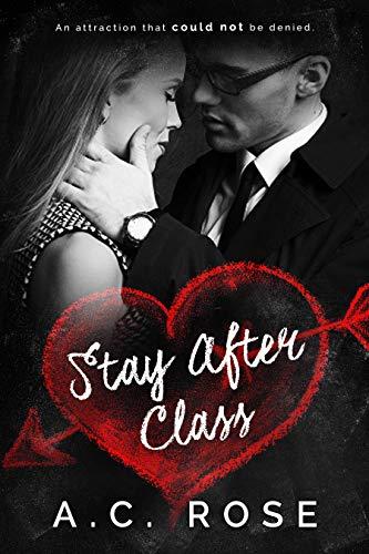 Stay After Class: A Student Teacher Romance