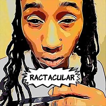 Ractacular
