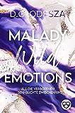 MALADY Wild Emotions