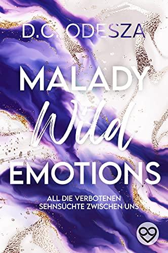 MALADY Wild Emotions: Kein Liebesroman
