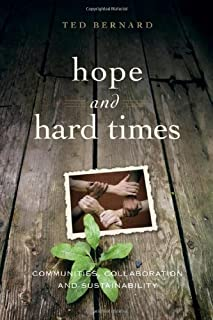 Hope and Hard Times: Communities, Collaboration and Sustainability