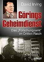 """Goerings Geheimdienst: Das """"Forschungsamt"""" im Dritten Reich"""