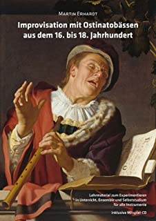 Improvisatie met oostinatobassen uit de 16-18 eeuw, gearrangeerd voor instrumentale uitgave, met 2 cd's [Noten/Sheetmusic]...