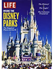 LIFE Inside the Disney Parks: The Happiest Places on Earth