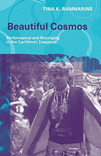 Beautiful Cosmos: Performance and Belonging in the Caribbean Diaspora