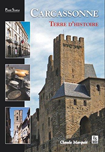 Carcassonne - Terre dhistoire (Passé Simple) (French Edition) eBook: Claude, Marquié: Amazon.es: Tienda Kindle